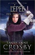 Les Gardiens de la pierre, Tome 2 : L'Épée des Highlands