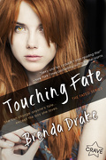 The Fated, Tome 1 : Touching Fate