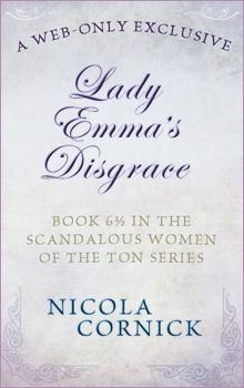 Couverture du livre : Série Scandalous, Tome 6.5 : Lady Emma's Disgrace