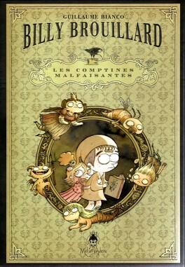 Couverture du livre : Billy Brouillard, Les Comptines Malfaisantes