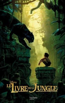 Le Livre De La Jungle Le Roman Du Film Livre De Walt Disney