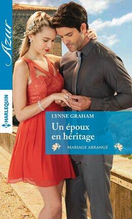 Couverture du livre : Mariage arrangé, Tome 1 : Un époux en héritage