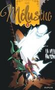 Mélusine, Tome 24 : La Ville fantôme