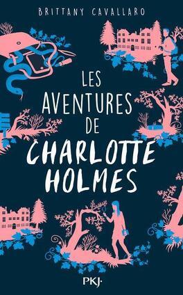 Couverture du livre : Les Aventures de Charlotte Holmes
