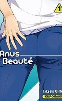 Anus beauté, tome 1