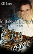 When the moon is full, Tome 2 : Mejiana & Detroit - Le temps est venu