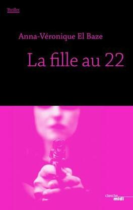 Couverture du livre : La Fille au 22