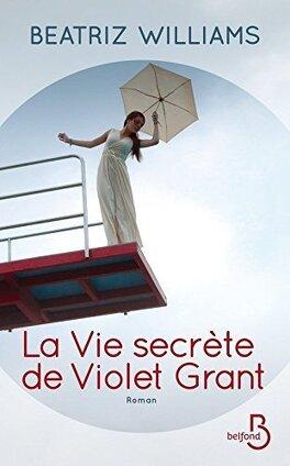Couverture du livre : La Vie secrète de Violet Grant