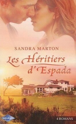 Couverture du livre : Les Héritiers D'Espada: Un Mari Prêt À Tout + Le Séducteur Apprivoisé + Il Suffit D'une Nuit + L'héritier D'Espada