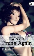 Prune Again - Episode 1