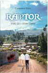 Raptor, tome 3 : Ultime Combat