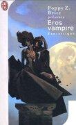 Eros vampire, Tome 1