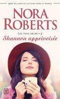 Les Trois sœurs, Tome 3 : Shannon apprivoisée