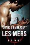 couverture Quand s'embrasent les mers