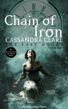 Couverture du livre : The Last Hours, Tome 2 : Chain of Iron