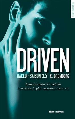 Couverture du livre : Driven, tome 3.5 : Raced