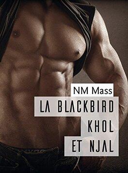 Couverture du livre : La Blackbird, Tome 2 : Khôl et Njal