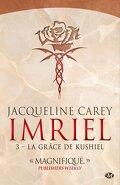 Imriel, Tome 3 : La Grâce de Kushiel