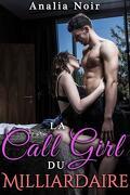 La Call Girl du Milliardaire Vol. 3 Envies Erotiques