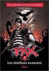 Pax, tome 1 : Les ténèbres avancent