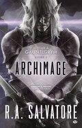 Retour à Gauntlgrym, Tome 1 : Archimage