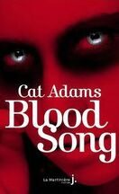 Blood Song, Tome 1 : Blood Song