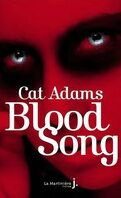 Blood Singer, Tome 1 : Blood Song