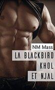 La Blackbird, Tome 2 : Khôl et Njal