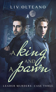 Leader Murders, Tome 3 : A King and a Pawn