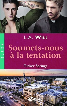 Couverture du livre : Tucker Springs, Tome 4 : Soumets-nous à la tentation