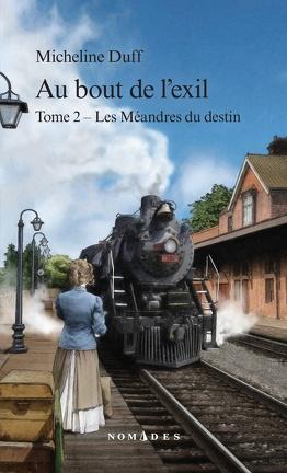 Couverture du livre : Au bout de l'exil, tome 2 : Les Méandres du destin