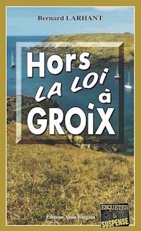 Couverture du livre : Hors la loi à Groix