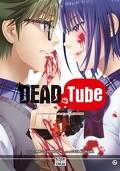 Dead Tube, Tome 1