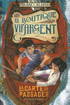 couverture La Boutique Vif-Argent, Tome 3 : La Carte des passages