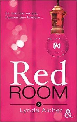 Couverture du livre : Red Room, Tome 3 : Tu braveras l'interdit