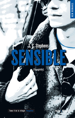 Couverture du livre : Thoughtless, Tome 4 : Sensible