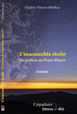 Couverture du livre : l'Inaccessible Etoile du profane au Franc-maçon