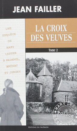 Couverture du livre : La croix des veuves - tome 2