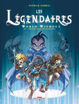 Couverture du livre : Les Légendaires, Tome 19 : Artémus le Légendaire
