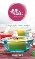 La magie des bougies pour débutants