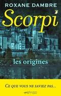 Scorpi, Hors-Série : Les origines