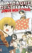 L'Attaque des Titans - Junior High-School, tome 4