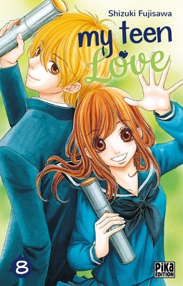 Couverture du livre : My teen love, tome 8