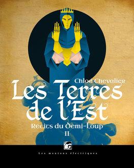 Couverture du livre : Récits du Demi-Loup, tome 2 : Les Terres de l'Est