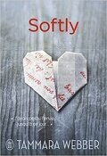 Contours of the Heart, Tome 2 : Softly