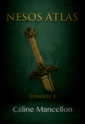 Nesos Atlas : L'Empire perdu des Rois, Episode 5