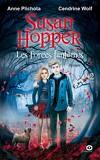Susan Hopper, Tome 2 : Les Forces fantômes