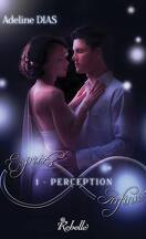 Esprits Infinis, Tome 1 : Perception