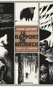 Le rapport de Brodeck, tome 2 : L'indicible