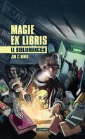 Magie Ex libris, Tome 1 : Le Bibliomancien